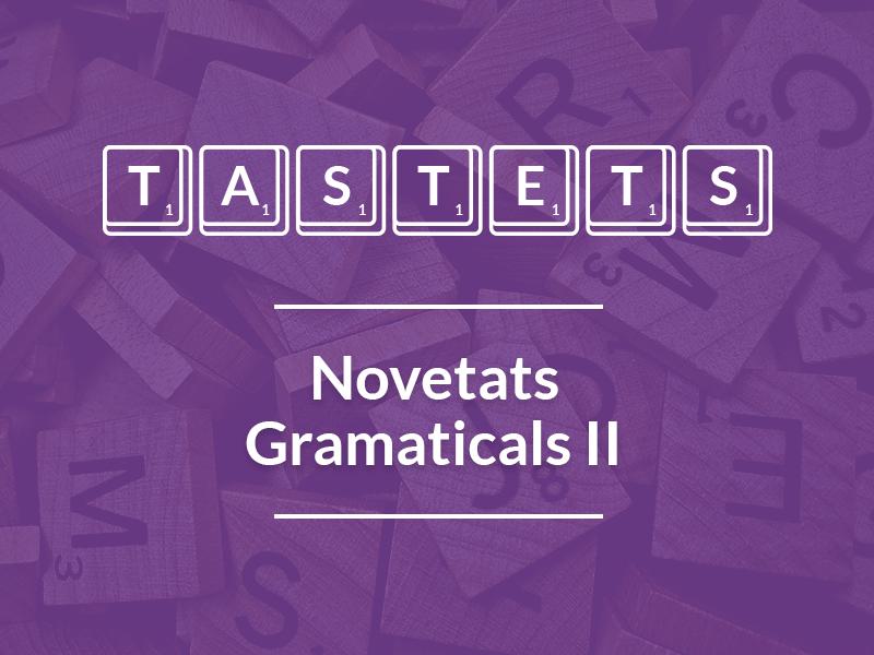 Novetats Gramaticals (II)
