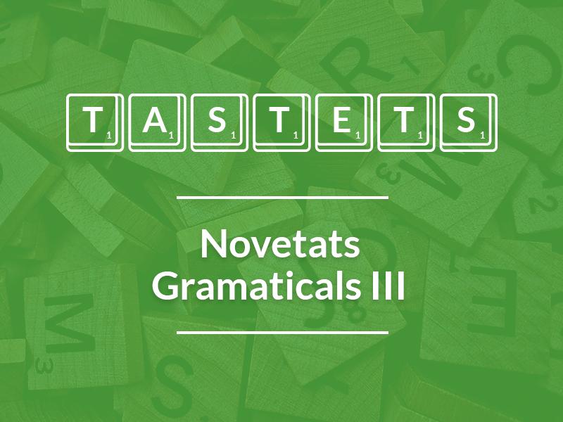 Novetats Gramaticals (III)