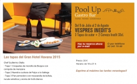 Vespres Inèdit's al Pool Up Gran Havana